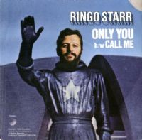 Ringo Starr - Only You/Call Me (R 6000) Ex/M-
